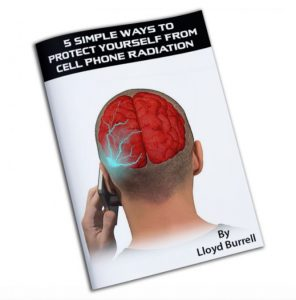 FREE EBook - 5 simple ways to protect yourself from cell phone radiation